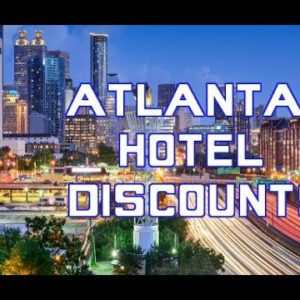 How to find hotel discounts and deals in Atlanta