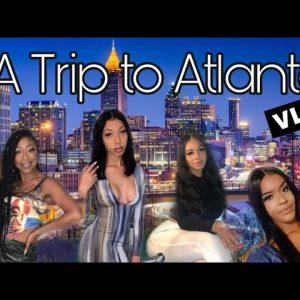 A Trip to Atlanta, GA Vlog   2020