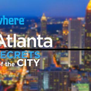 Atlanta: Secrets of the City   Travel Ideas and Things to Do