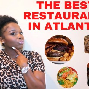 THE BEST PLACES TO EAT IN ATLANTA GEORGIA!!! VEGAN OPTIONS INCLUDED!