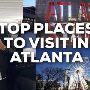 TOP PLACES TO VISIT IN ATLANTA 2021 | ATLANTA TOUR | VLOG | DOPEDJ