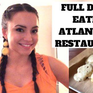 FULL DAY OF EATING IN ATLANTA, GA | Atlanta Restaurants